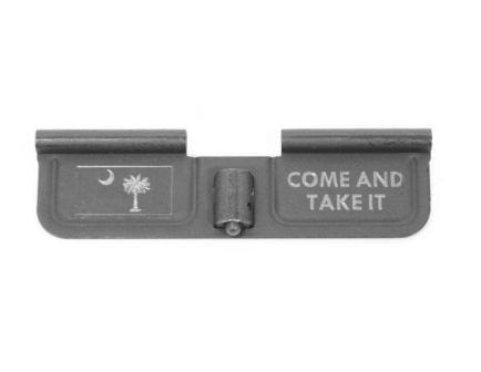 """AR-15 Engraved Ejection Port Cover """"Come And Take It"""""""